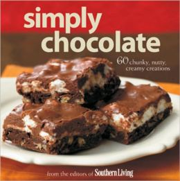 Simply Chocolate: 60 Chunky, Nutty, Creamy Creations