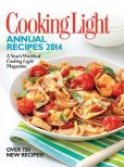 Book Cover Image. Title: Cooking Light Annual Recipes 2014:  A Year's Worth of Cooking Light Magazine, Author: Editors of Cooking Light Magazine