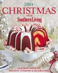 Book Cover Image. Title: Christmas with Southern Living 2014:  Our Best Guide to Holiday & Decorating, Author: The Editors of Southern Living Magazine