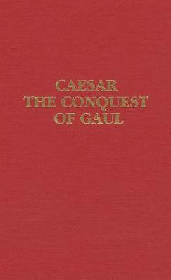 Ceasar nThe Conquest of Gaul