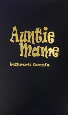 Auntie Mame: An Irreverant Escapade