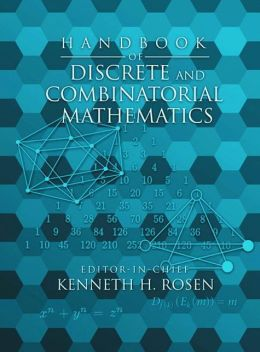 Handbook of Discrete and Combinatorial Mathematics, Second Edition