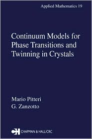 Continuum Models for Phase Transitions and Twinning in Crystals