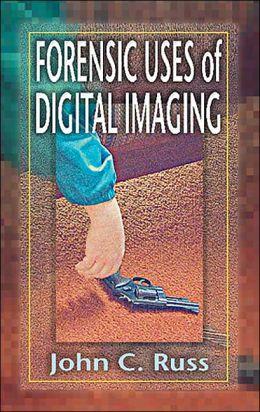 Forensic Uses of Digital Imaging