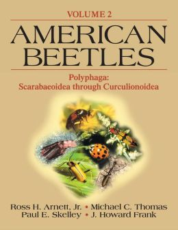 American Beetles,Volume II: Polyphaga: Scarabaeoidea through Curculionoidea