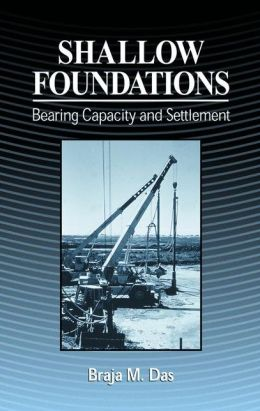 Shallow Foundations: Bearing Capacity and Settlement