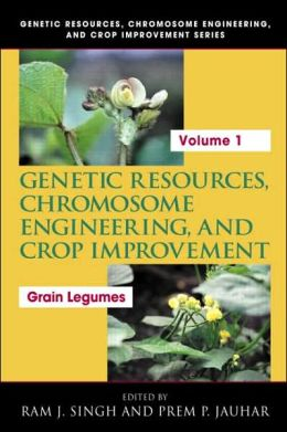 Genetic Resources, Chromosome Engineering, and Crop Improvement: Grain Legumes: Grain Legumes