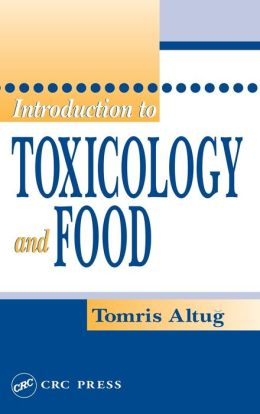 Introduction to Toxicology and Food