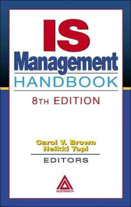 IS Management Handbook, Eight Edition