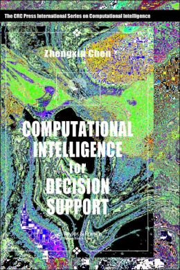 Computational Intelligence For Decision Support