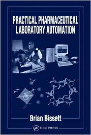 Practical Pharmaceutical Laboratory Automation