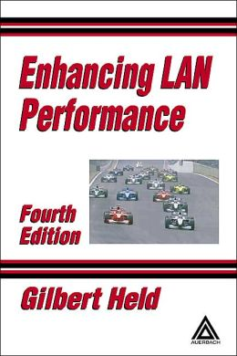 Enhancing LAN Performance