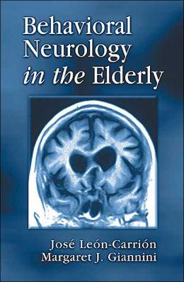 Behavioral Neurology in the Elderly