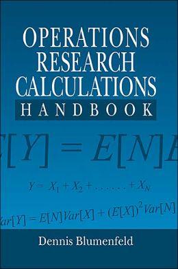 Operations Research Calculations Handbook