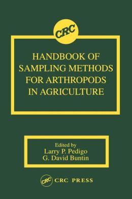 Handbook of Sampling Methods for Arthropods in Agriculture