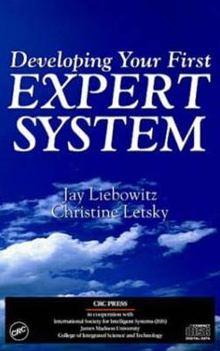 Developing Your First Expert System: An Interactive Tutorial on CD-ROM