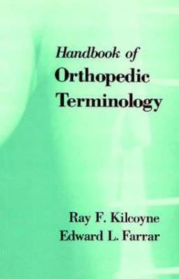 Handbook of Orthopedic Terminology