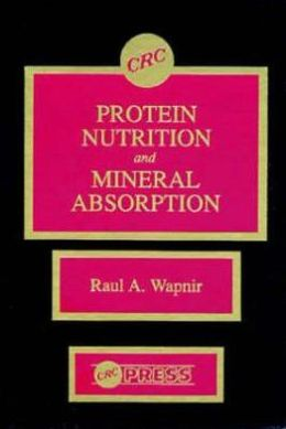 Protein Nutrition and Mineral Absorption