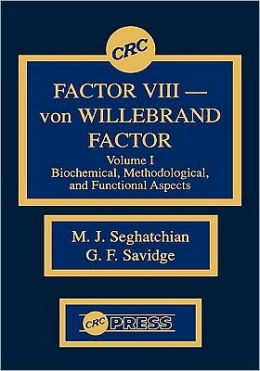 Factor Viii - Von Willebrand Factor, Volume I