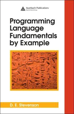 Programming Language Fundamentals by Example