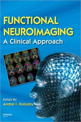 Functional Neuroradiology: A Clinical Approach