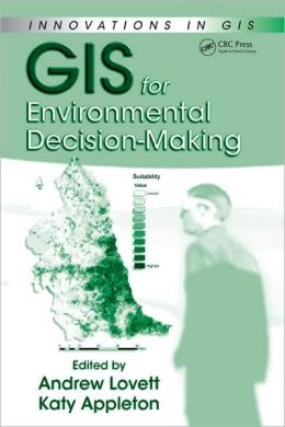 GIS for Environmental Decision Making