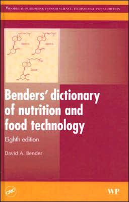 Benders' Dictionary of Nutrition and Food Technology Tion