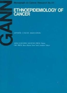 Ethnoepidemiology on Cancer