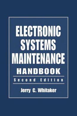 Electronic System Maintenance Handbook