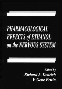 Pharmacological Effects of Ethanol on the Nervous System