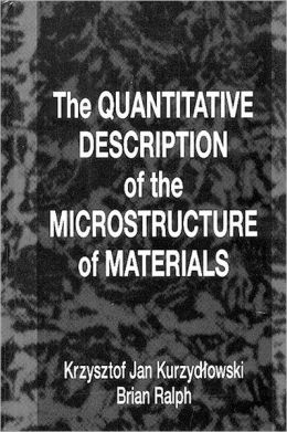 The Quantitative Description of the Microstructure of Materials