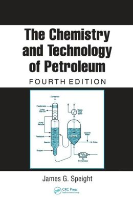 The Chemistry and Technology of Petroleum