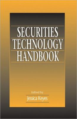 Securities Technology Handbook