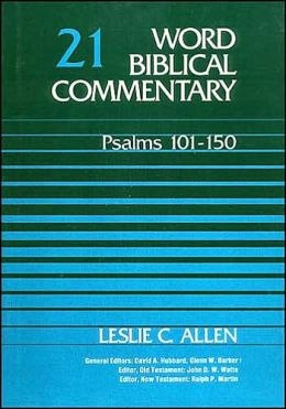 Word Biblical Commentary: Psalms 101-150