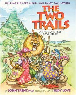 The Two Trails: A Treasure Tree Adventure
