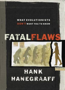 Fatal Flaws: What Evolutionists Don't Want You to Know