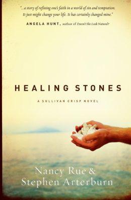 Healing Stones (Sullivan Crisp Series #1)
