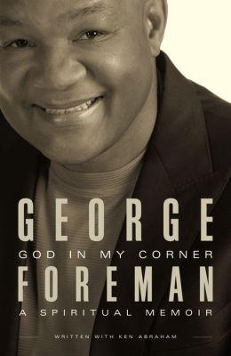 God in My Corner : A Spiritual Memoir