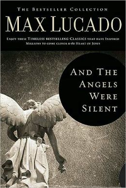And the Angels Were Silent (The Bestseller Collection Series)