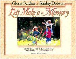 Let's Make A Memory