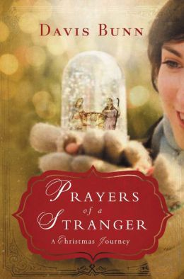 Prayers of a Stranger: A Christmas Story
