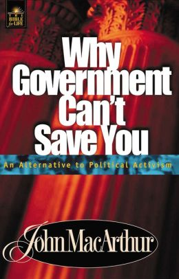 Why Government Can't Save You: An Alternative to Political Activism