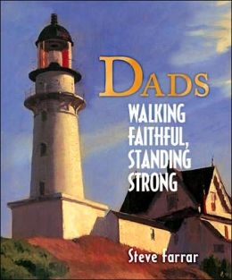 Dads: Walking Faithful, Standing Strong