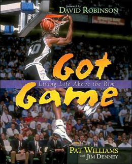 Got Game: Living Life Above The Rim