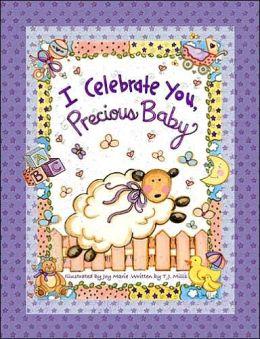 I Celebrate You, Precious Baby!
