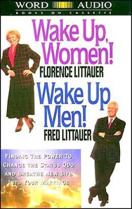 Wake Up Women! Wake Up Men!