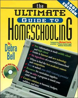 The Ultimate Guide to Homeschooling with CD-ROM