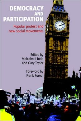 Democracy and Participation: Popular Protest and New Social Movements