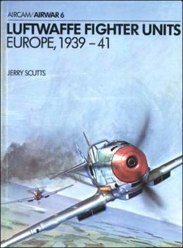 Luftwaffe Fighter Units: Europe, 1939-41