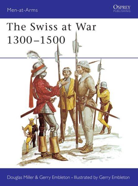 The Swiss at War, 1300-1500
